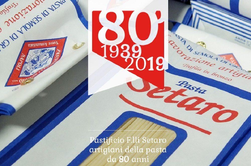 Pastificio Setaro 80 anni di qualità.